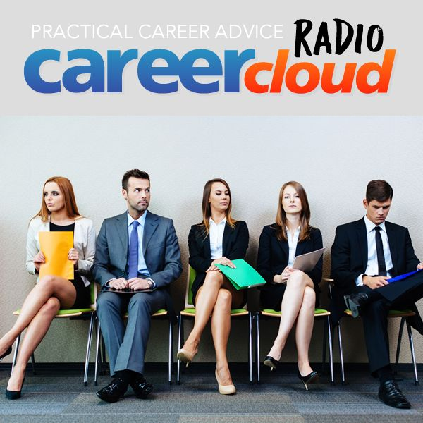 Career Cloud Radio - Job Search Advice & Tactics